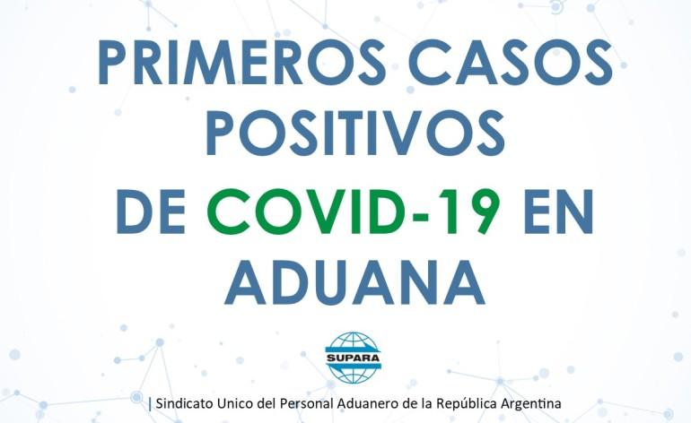 Primeros casos positivos de COVID-19 en Aduana